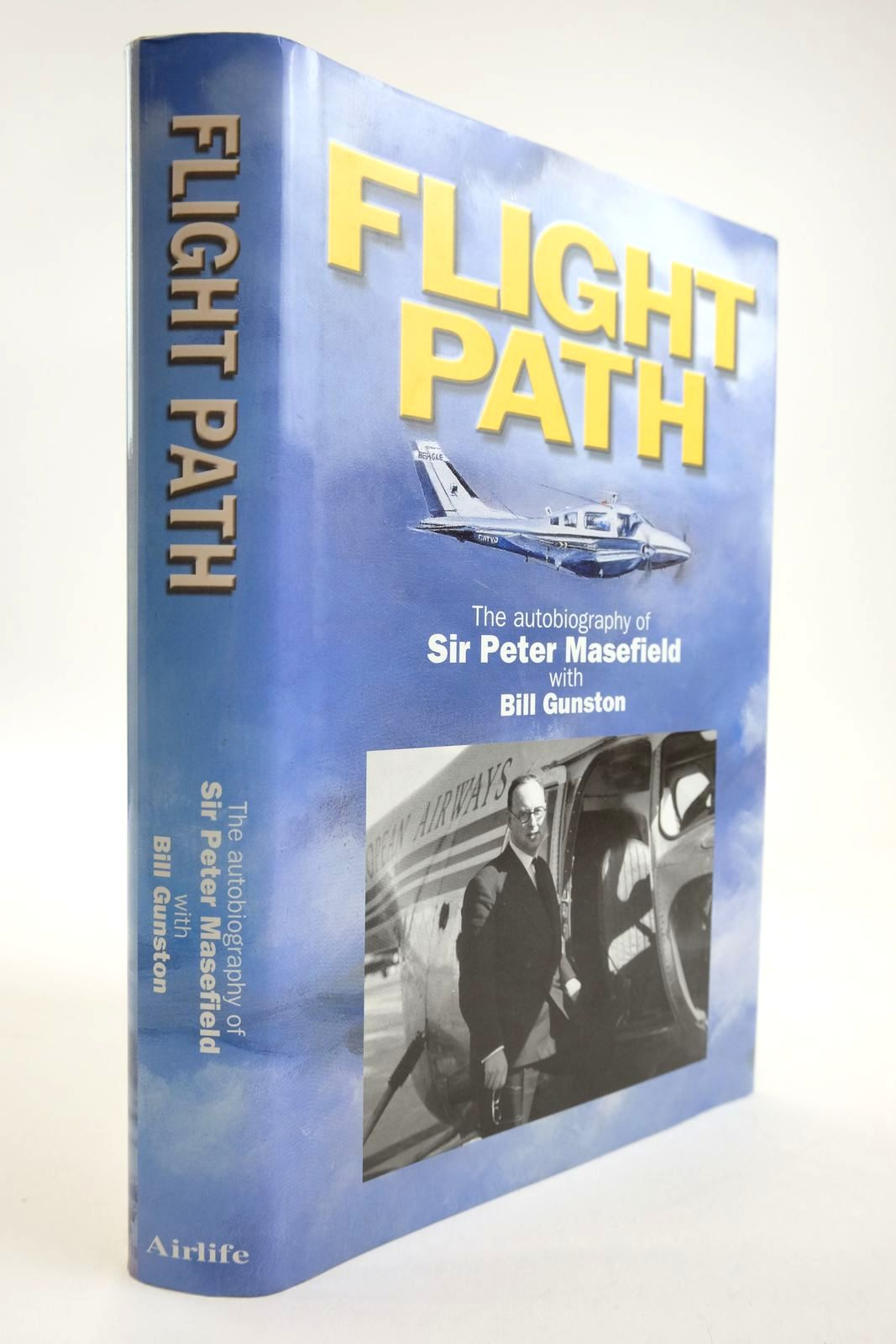 Photo of FLIGHT PATH: THE AUTOBIOGRAPHY OF SIR PETER MASEFIELD written by Masefield, Peter Gunston, Bill published by Airlife (STOCK CODE: 2134090)  for sale by Stella & Rose's Books