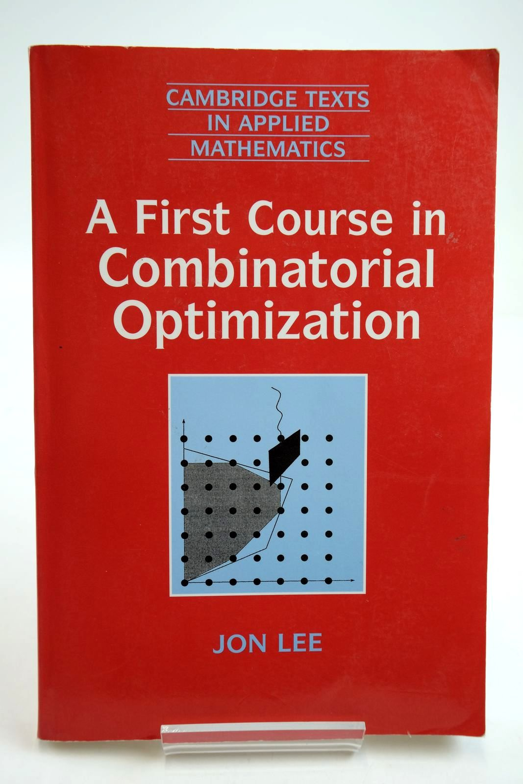 Photo of A FIRST COURSE IN COMBINATORIAL OPTIMIZATION written by Lee, Jon published by Press Syndicate Of The University Of Cambridge (STOCK CODE: 2134102)  for sale by Stella & Rose's Books