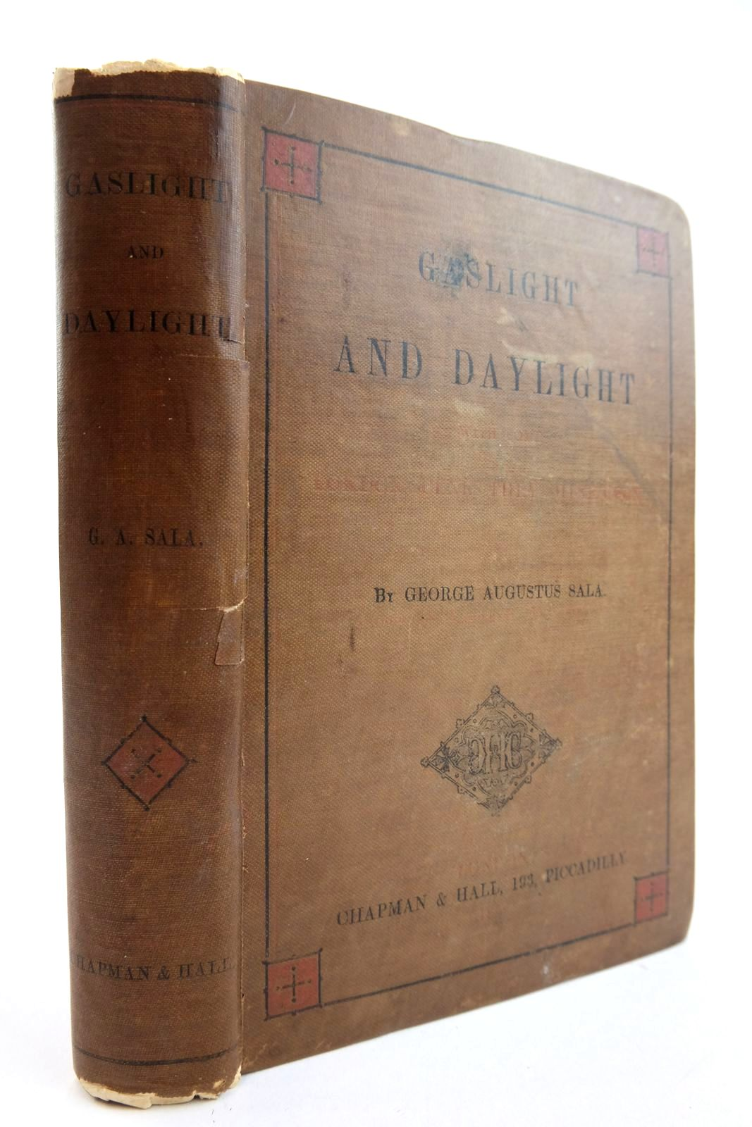 Photo of GASLIGHT AND DAYLIGHT, WITH SOME LONDON SCENES THEY SHINE UPON written by Sala, George Augustus published by Chapman & Hall (STOCK CODE: 2134130)  for sale by Stella & Rose's Books