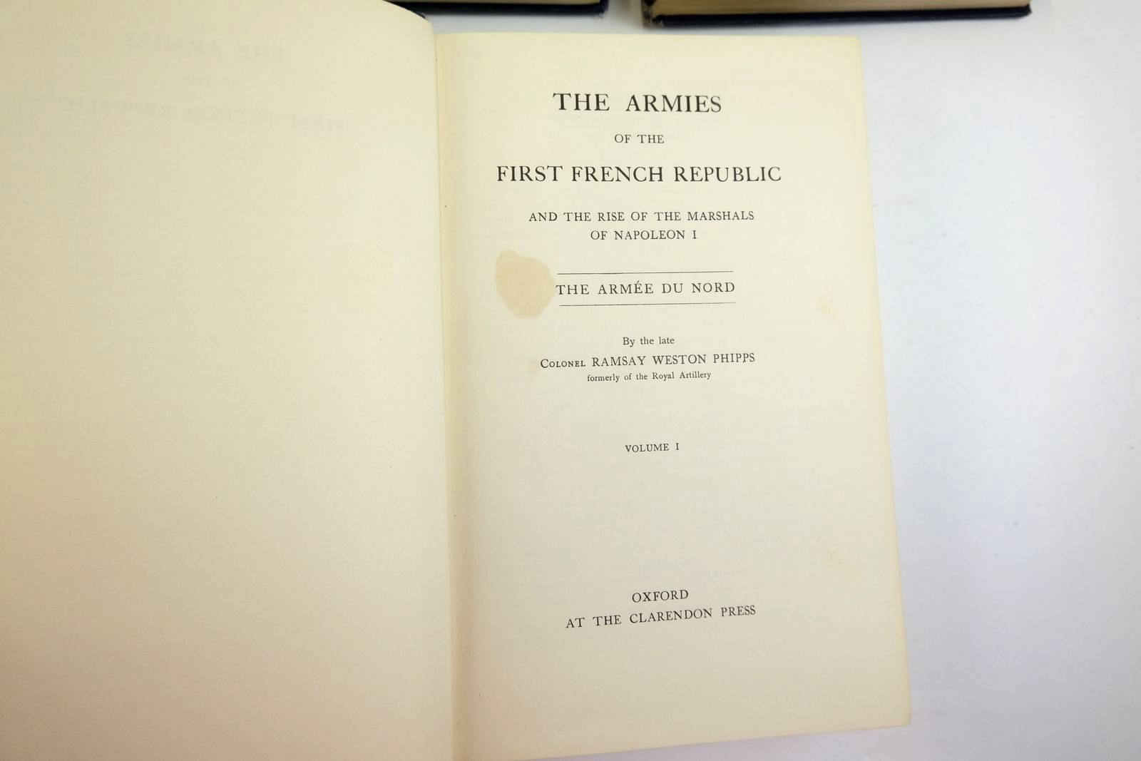 Photo of THE ARMIES OF THE FIRST FRENCH REPUBLIC AND THE RISE OF THE MARSHALS OF NAPOLEON I (5 VOLUMES) written by Phipps, Ramsay Weston published by Oxford at the Clarendon Press (STOCK CODE: 2134137)  for sale by Stella & Rose's Books