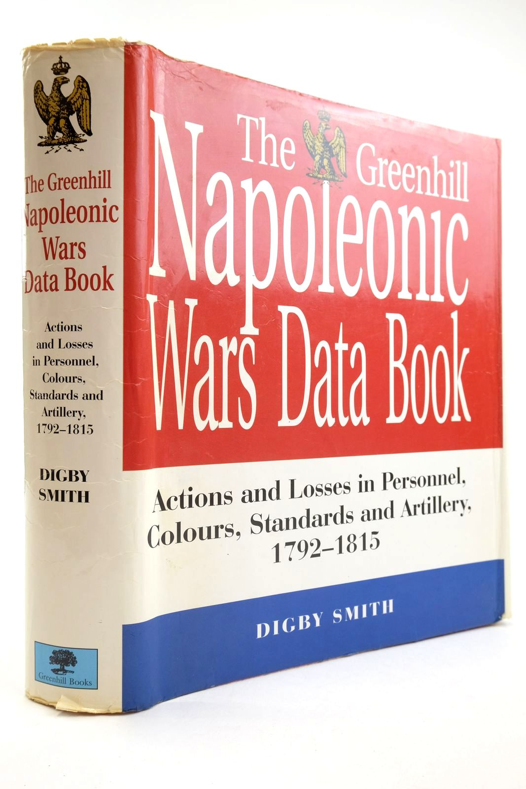 Photo of THE GREENHILL NAPOLEONIC WARS DATA BOOK written by Smith, Digby published by Greenhill Books (STOCK CODE: 2134170)  for sale by Stella & Rose's Books