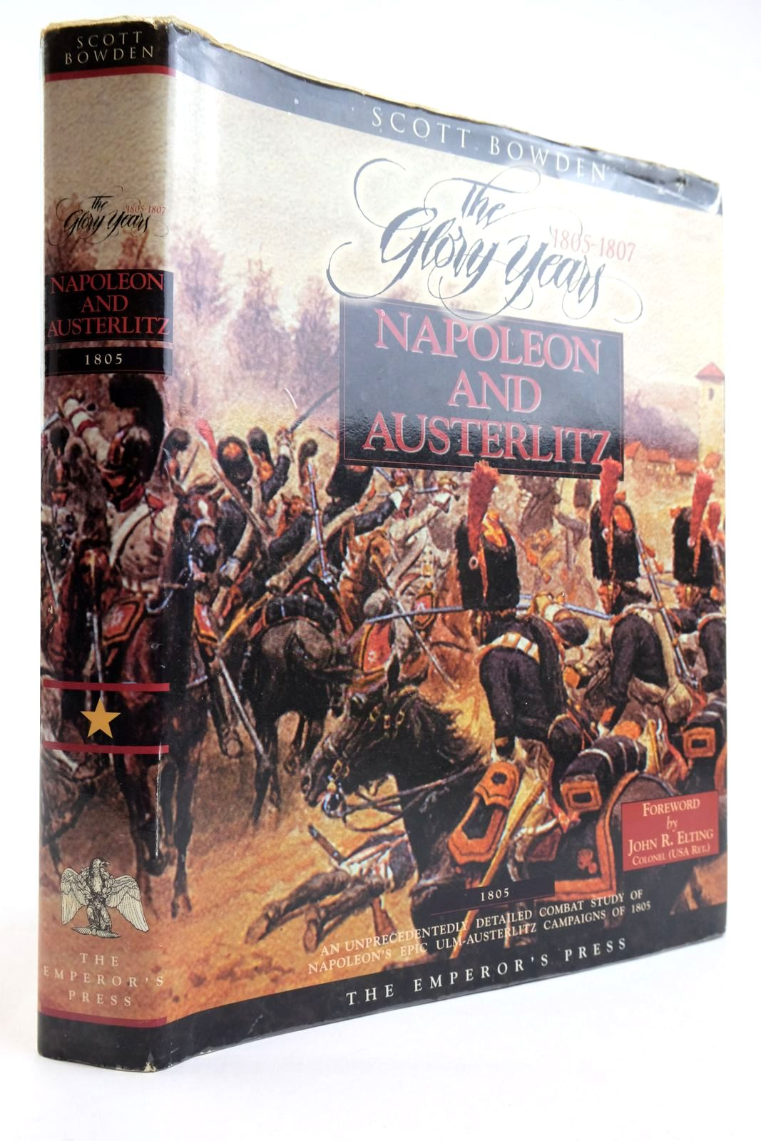 """Photo of """"THE GLORY YEARS"""" OF 1805-1807 VOLUME 1: NAPOLEON AND AUSTERLITZ written by Bowden, Scott published by Emperor's Press (STOCK CODE: 2134171)  for sale by Stella & Rose's Books"""