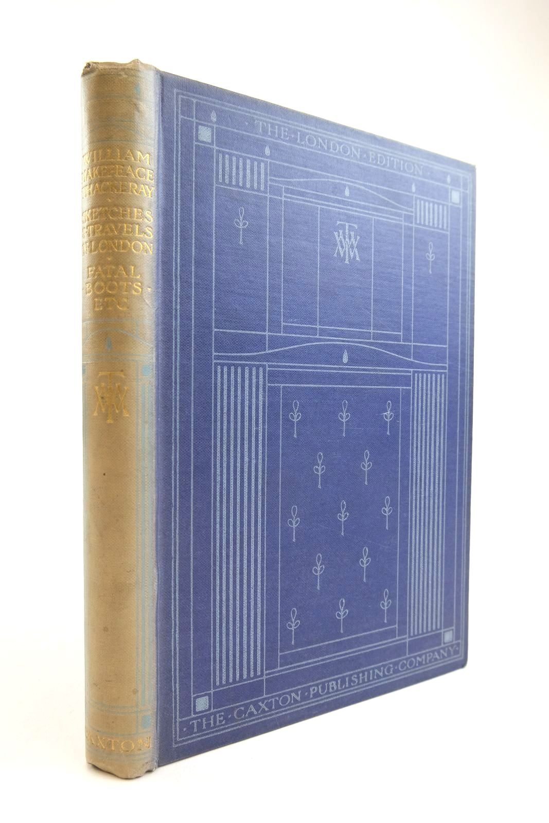 Photo of SKETCHES AND TRAVELS IN LONDON; THE FATAL BOOTS; LITTLE TRAVELS AND ROADSIDE SKETCHES written by Thackeray, William Makepeace published by The Caxton Publishing Company (STOCK CODE: 2134218)  for sale by Stella & Rose's Books