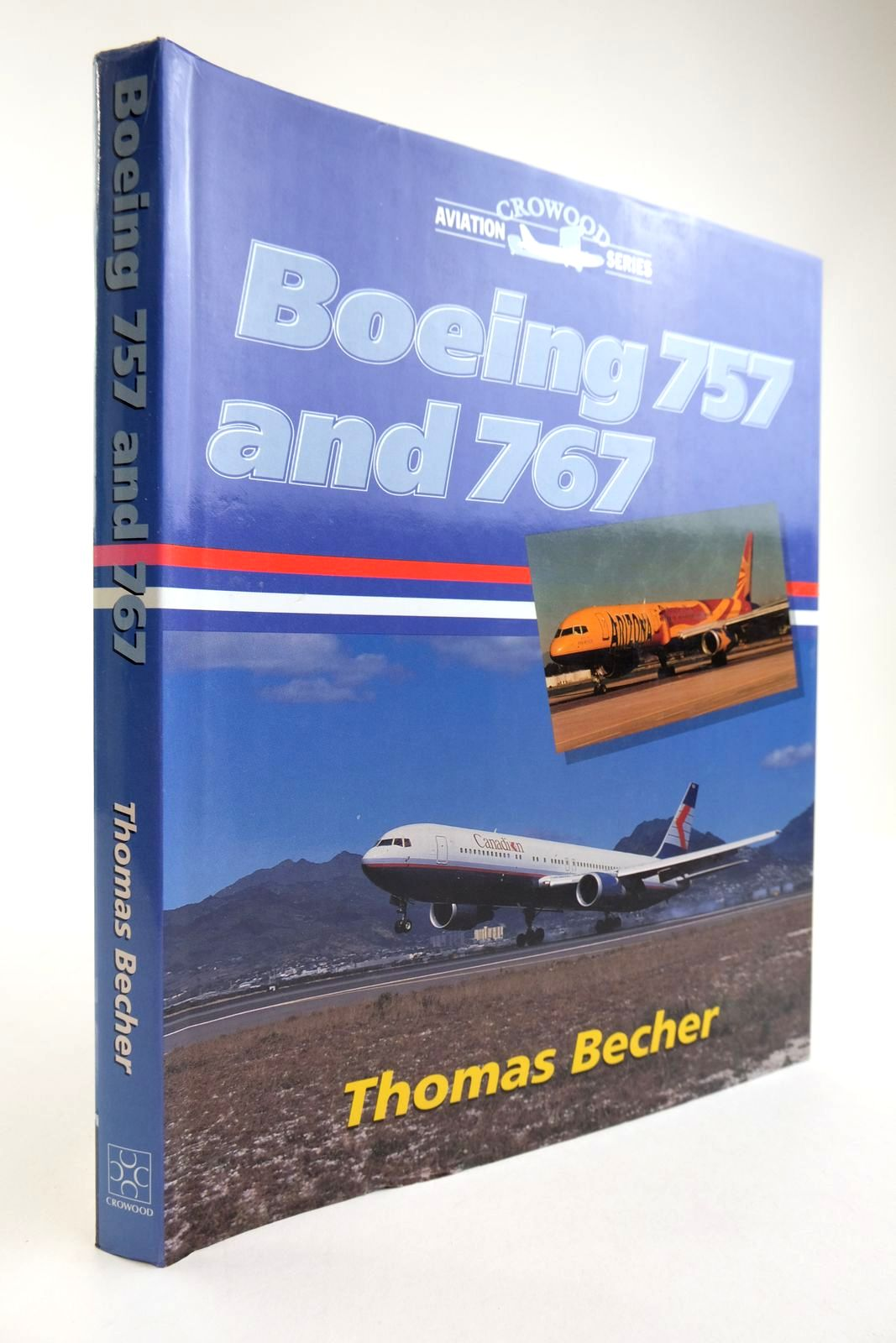 Photo of BOEING 757 AND 767 written by Becher, Thomas published by The Crowood Press (STOCK CODE: 2134228)  for sale by Stella & Rose's Books
