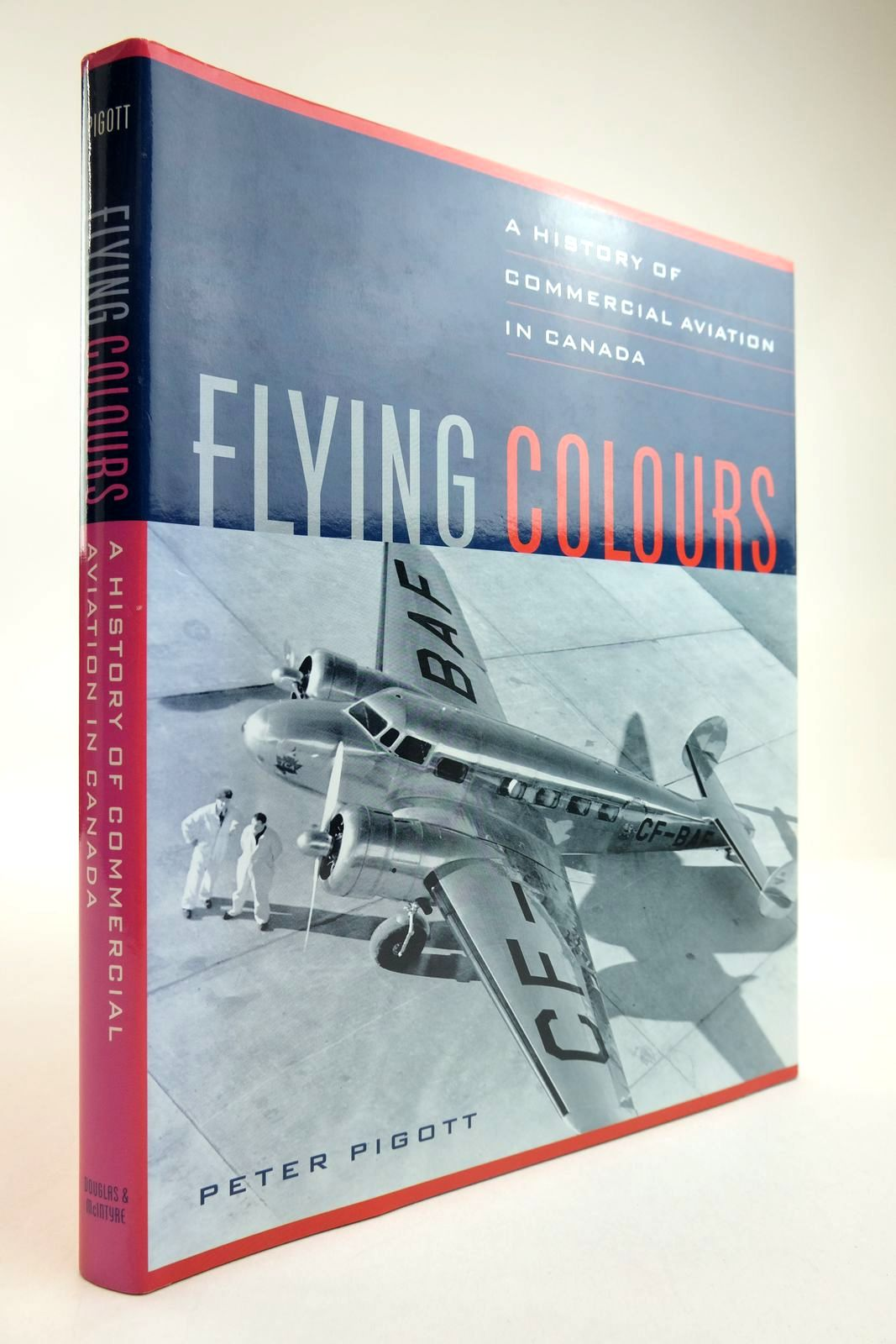 Photo of FLYING COLOURS: A HISTORY OF COMMERCIAL AVIATION IN CANADA written by Pigott, Peter published by Douglas & McIntyre (STOCK CODE: 2134235)  for sale by Stella & Rose's Books