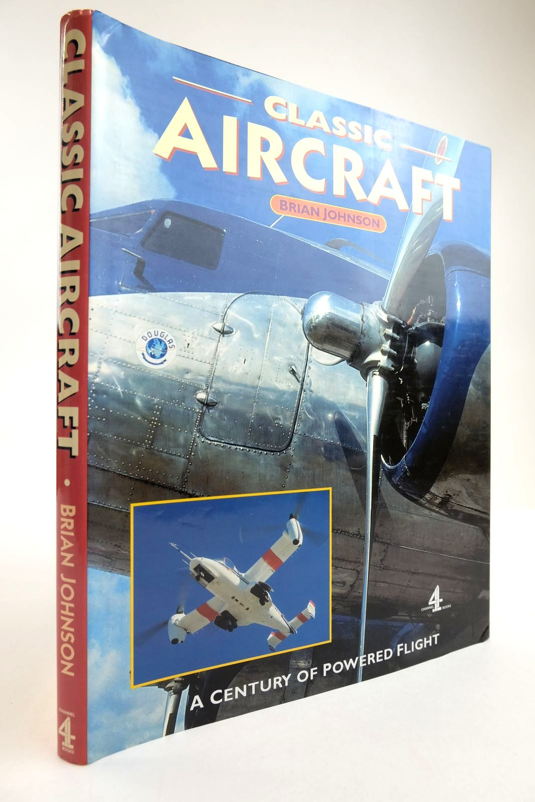 Photo of CLASSIC AIRCRAFT written by Johnson, Brian published by Channel Four Books (STOCK CODE: 2134236)  for sale by Stella & Rose's Books