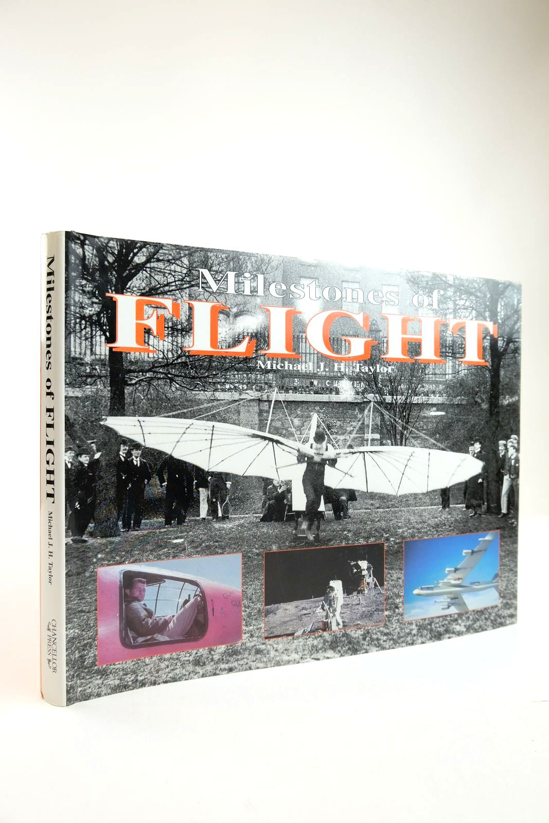 Photo of MILESTONES OF FLIGHT C. 843 B.C. TO THE PRESENT written by Taylor, Michael J.H. published by Chancellor Press (STOCK CODE: 2134237)  for sale by Stella & Rose's Books