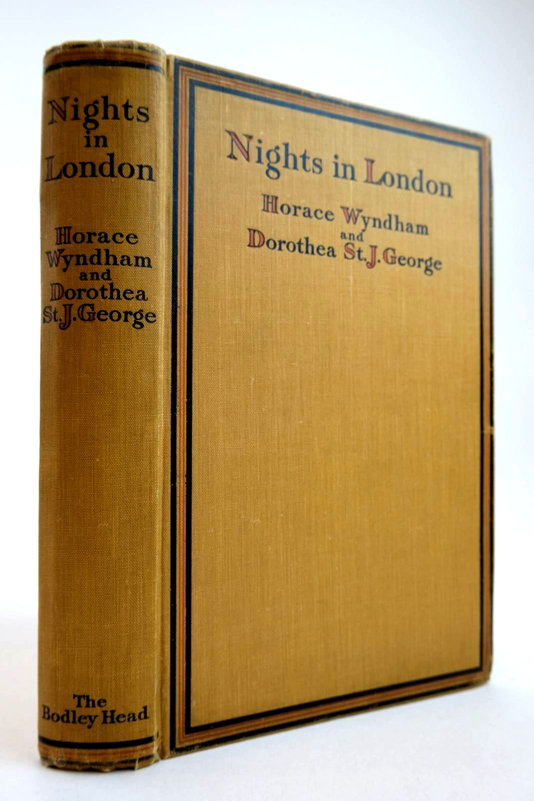 Photo of NIGHTS IN LONDON WHERE MAYFAIR MAKES MERRY written by Wyndham, Horace illustrated by George, Dorothea St. John published by John Lane The Bodley Head Limited (STOCK CODE: 2134266)  for sale by Stella & Rose's Books