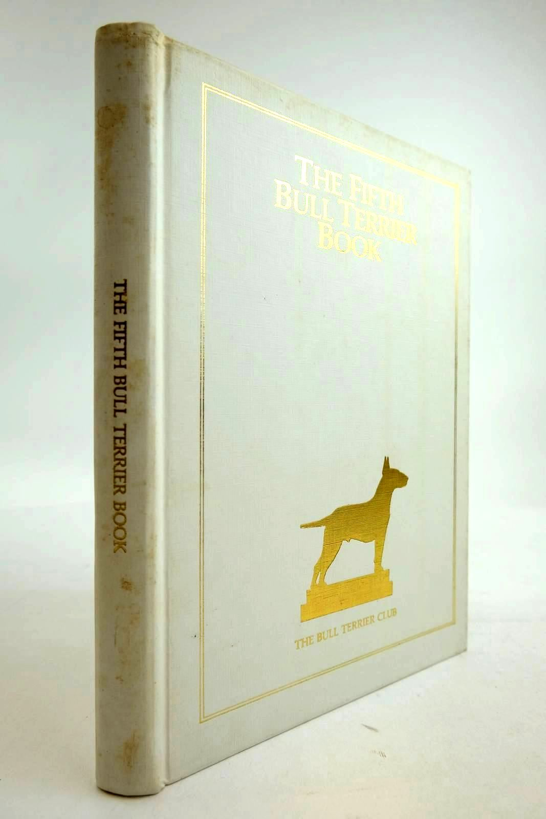 Photo of THE FIFTH BULL TERRIER BOOK- Stock Number: 2134295