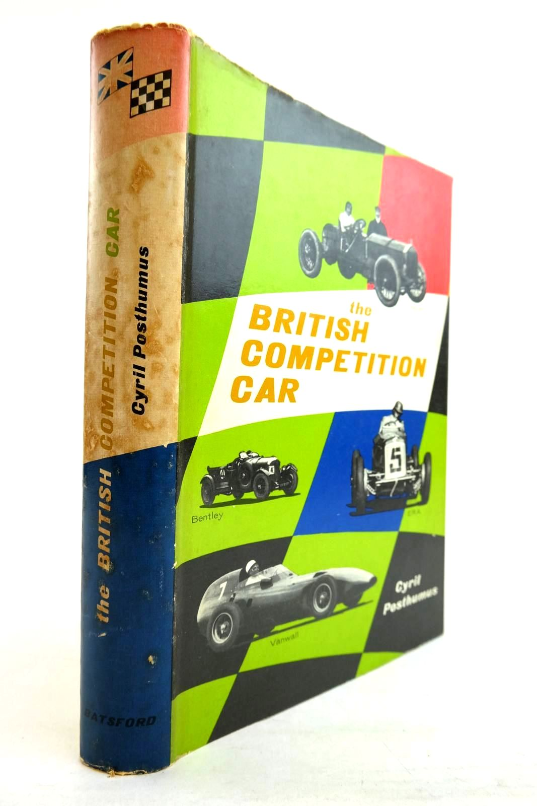 Photo of THE BRITISH COMPETITION CAR written by Posthumus, Cyril illustrated by Dunscombe, John published by B.T. Batsford Ltd. (STOCK CODE: 2134303)  for sale by Stella & Rose's Books