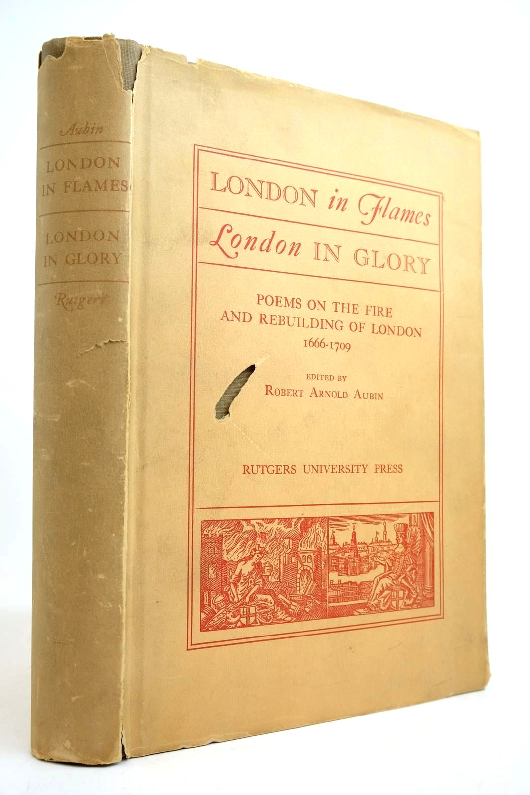 Photo of LONDON IN FLAMES LONDON IN GLORY written by Aubin, Robert Arnold published by Rutgers University Press (STOCK CODE: 2134329)  for sale by Stella & Rose's Books