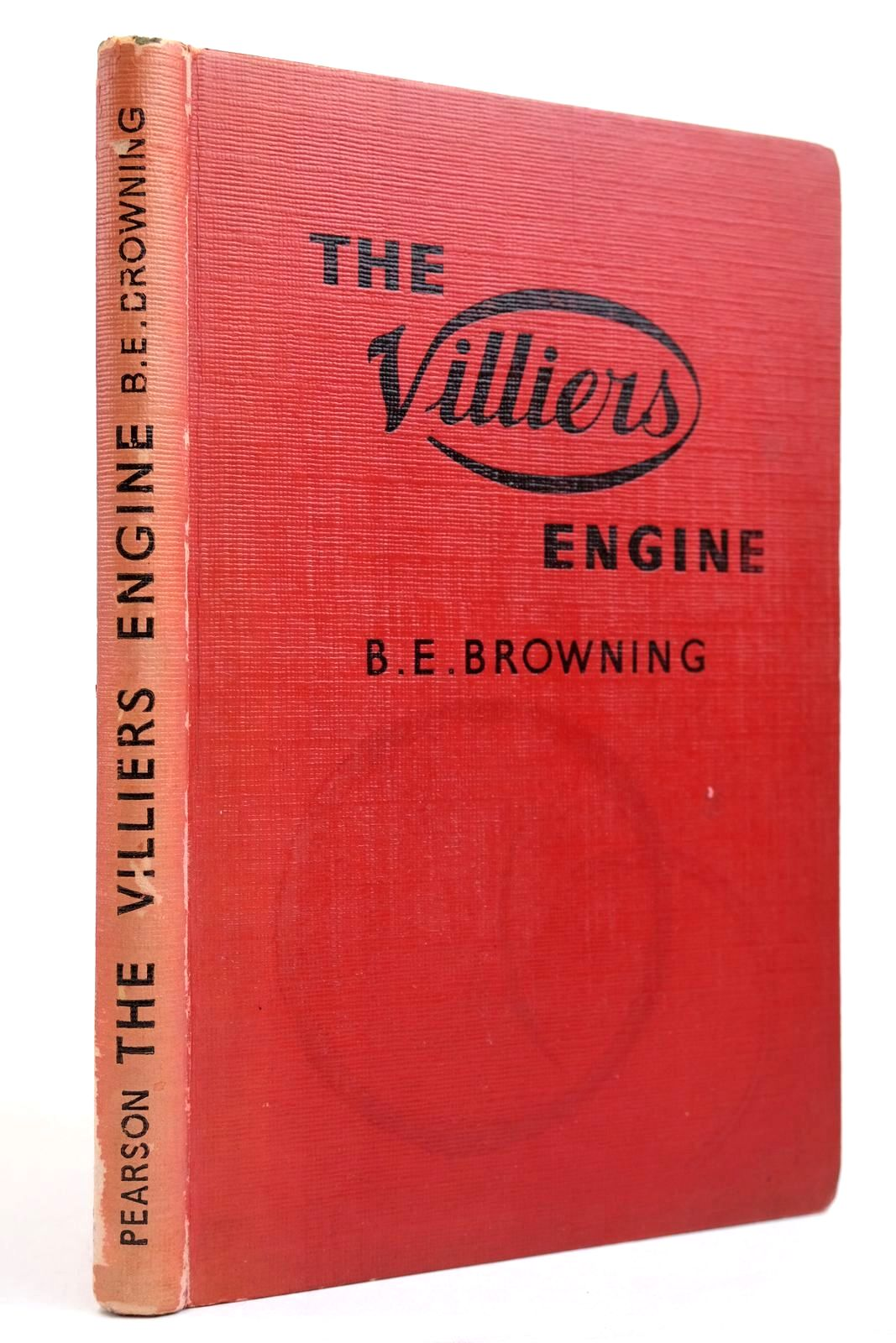Photo of THE VILLIERS ENGINE written by Browning, B.E. published by C. Arthur Pearson Ltd. (STOCK CODE: 2134347)  for sale by Stella & Rose's Books