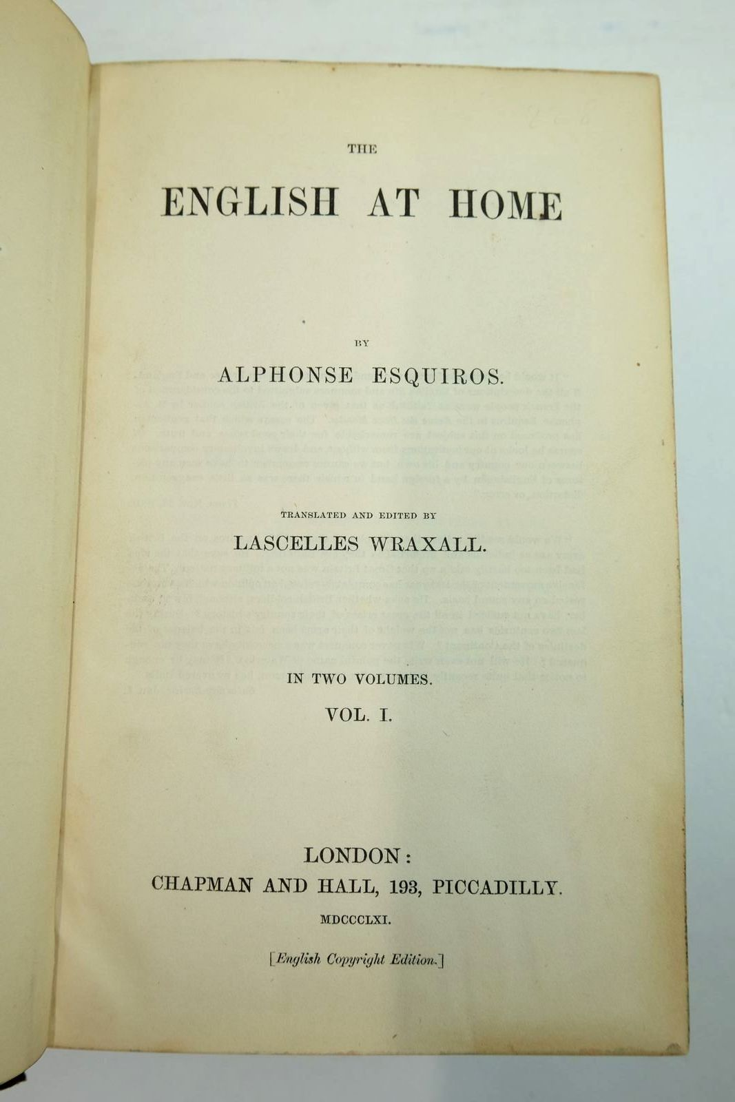 Photo of THE ENGLISH AT HOME (2 VOLUMES) written by Esquiros, Alphonse Wraxall, Lascelles published by Chapman & Hall (STOCK CODE: 2134436)  for sale by Stella & Rose's Books