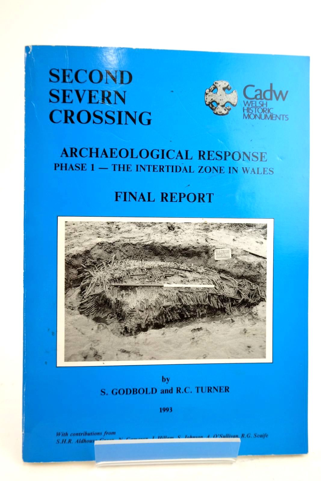 Photo of SECOND SEVERN CROSSING: ARCHAEOLOGICAL RESPONSE PHASE 1 - THE INTERTIDAL ZONE IN WALES: FINAL REPORT written by Godbold, S. Turner, R.C. (STOCK CODE: 2134443)  for sale by Stella & Rose's Books