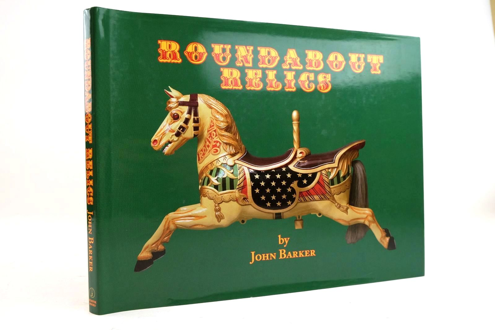 Photo of ROUNDABOUT RELICS: ENGLISH FAIRGROUND CARVERS AND ANTIQUE COLLECTABLES written by Barker, John published by Jumper Books (STOCK CODE: 2134453)  for sale by Stella & Rose's Books