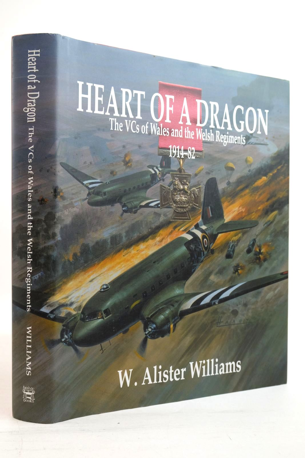 Photo of HEART OF A DRAGON THE VCS OF WALES AND THE WELSH REGIMENTS 1914-82 written by Williams, W. Alister published by Bridge Books (STOCK CODE: 2134491)  for sale by Stella & Rose's Books