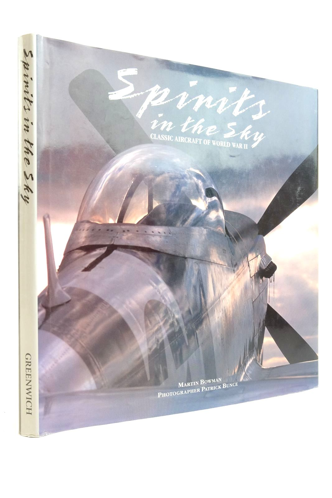 Photo of SPIRITS IN THE SKY CLASSIC AIRCRAFT OF WORLD WAR II written by Bowman, Martin published by Greenwich Editions (STOCK CODE: 2134548)  for sale by Stella & Rose's Books