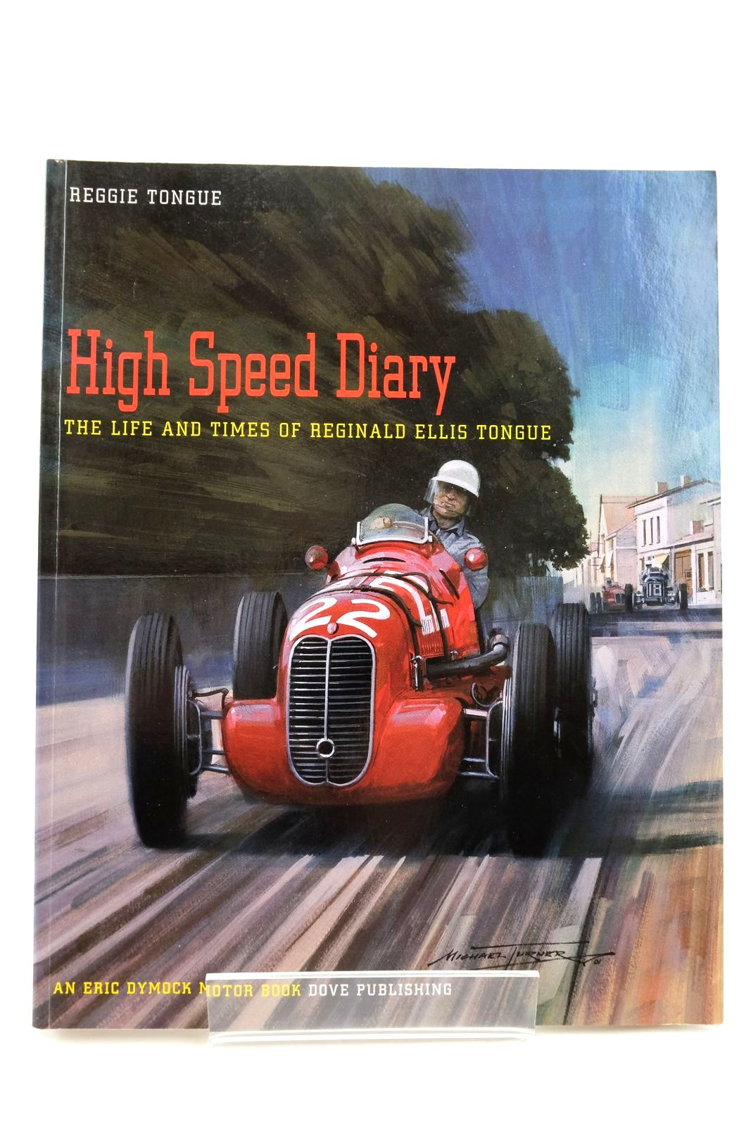 Photo of HIGH SPEED DIARY: THE LIFE AND TIMES OF REGINALD ELLIS TONGUE- Stock Number: 2134551