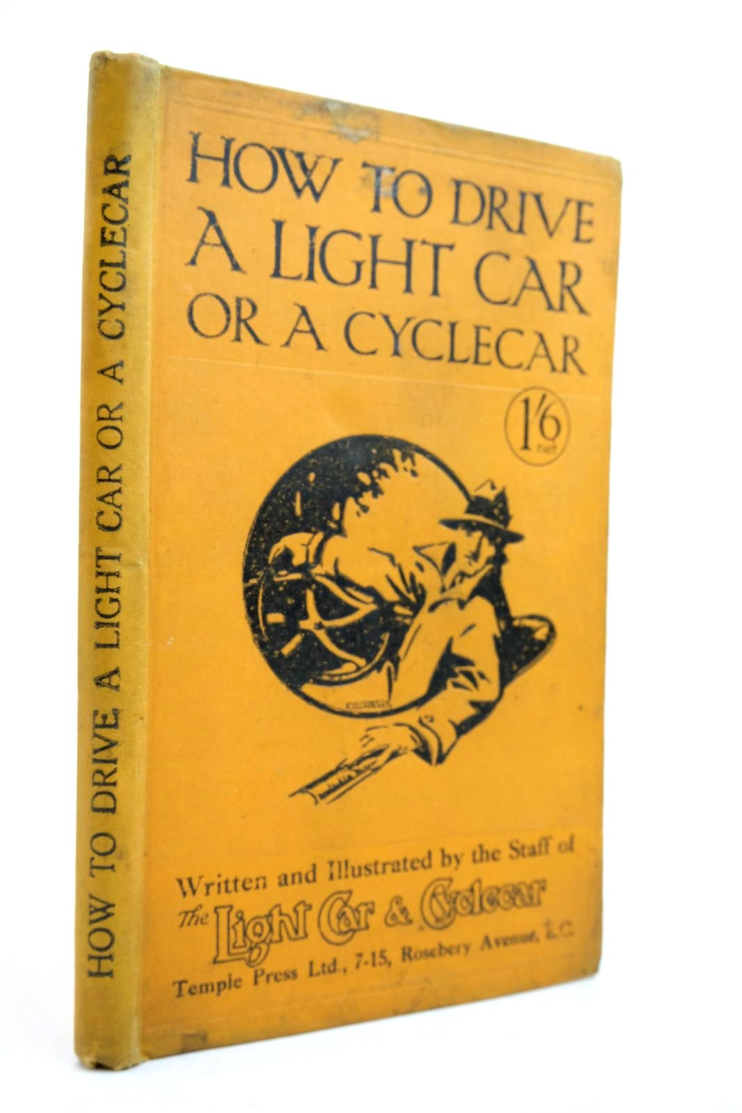 Photo of HOW TO DRIVE A LIGHT CAR OR A CYCLECAR written by Martin, Lionel published by Temple Press Limited (STOCK CODE: 2134568)  for sale by Stella & Rose's Books
