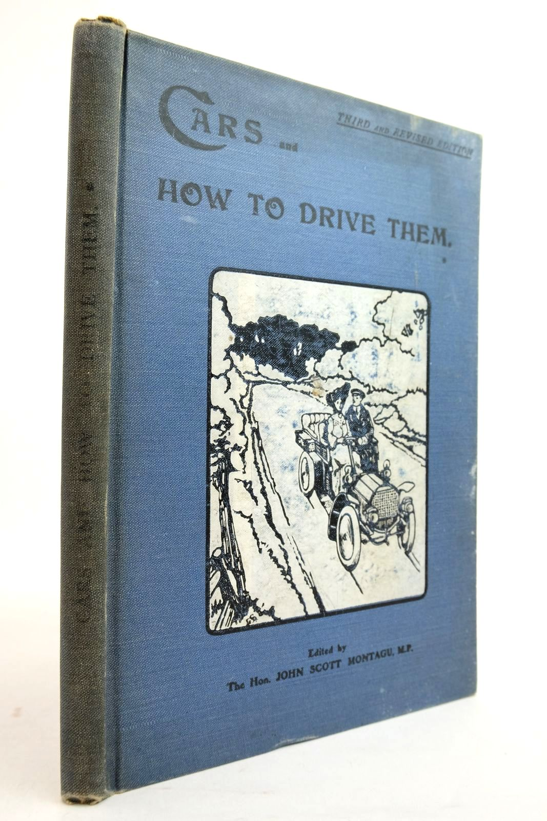 Photo of CARS AND HOW TO DRIVE THEM PART I written by Montagu, John Scott Hutton, J.E. et al, published by The Car Illustrated (STOCK CODE: 2134575)  for sale by Stella & Rose's Books