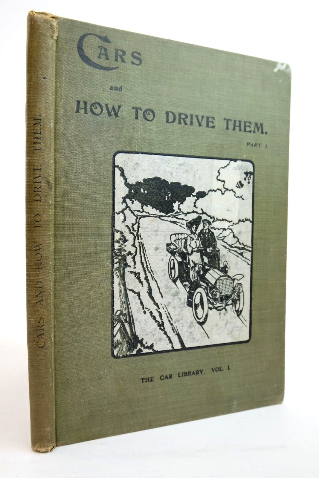 Photo of CARS AND HOW TO DRIVE THEM VOLUME I written by Montagu, John Scott et al, published by The Car Illustrated (STOCK CODE: 2134576)  for sale by Stella & Rose's Books