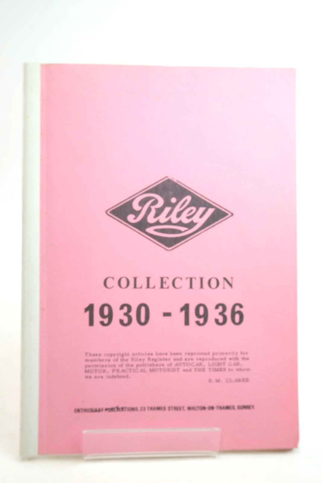 Photo of RILEY COLLECTION 1930-1936 written by Clarke, R.M. published by Enthusiasts Publications (STOCK CODE: 2134590)  for sale by Stella & Rose's Books