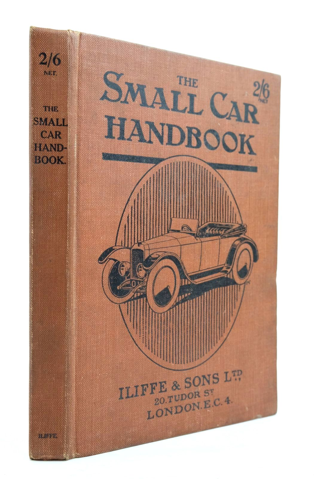Photo of THE SMALL CAR HANDBOOK written by Candidus, published by Iliffe & Sons Limited (STOCK CODE: 2134604)  for sale by Stella & Rose's Books