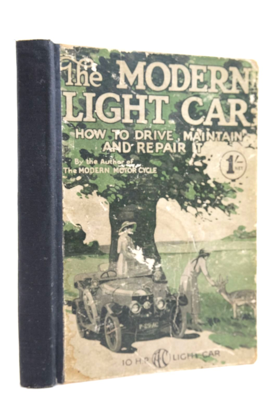 Photo of THE MODERN LIGHT CAR: HOW TO DRIVE, MAINTAIN, AND REPAIR IT published by C. Arthur Pearson Ltd. (STOCK CODE: 2134609)  for sale by Stella & Rose's Books