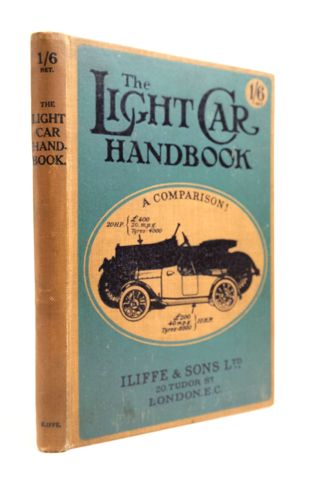 Photo of THE LIGHT CAR HANDBOOK written by Candidus, published by Iliffe & Sons Limited (STOCK CODE: 2134610)  for sale by Stella & Rose's Books