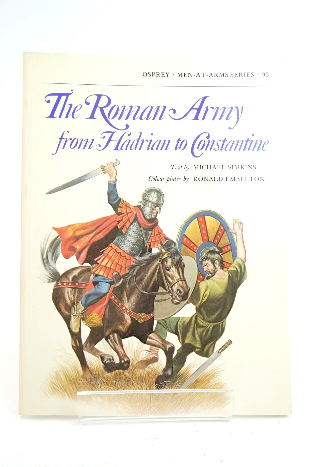 Photo of THE ROMAN ARMY FROM HADRIAN TO CONSTANTINE (MEN-AT-ARMS)- Stock Number: 2134733