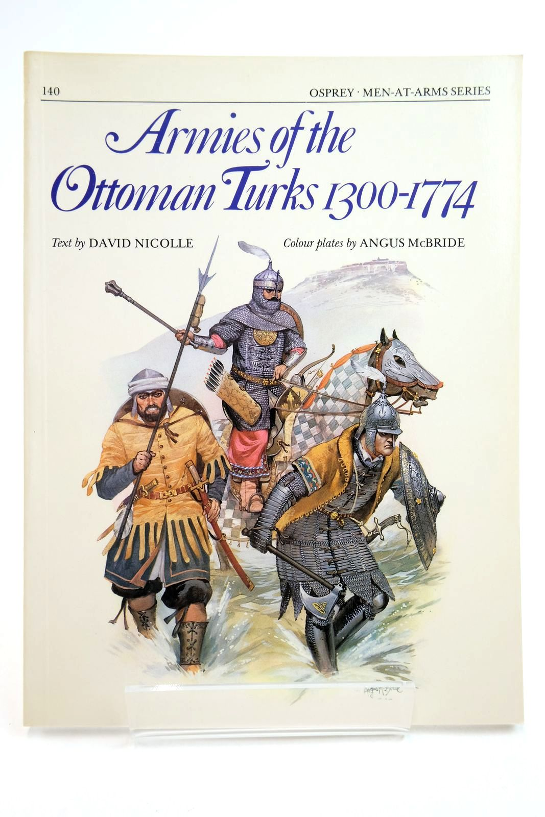 Photo of ARMIES OF THE OTTOMAN TURKS 1300-1774 (MEN-AT-ARMS) written by Nicolle, David illustrated by McBride, Angus published by Osprey Publishing (STOCK CODE: 2134742)  for sale by Stella & Rose's Books