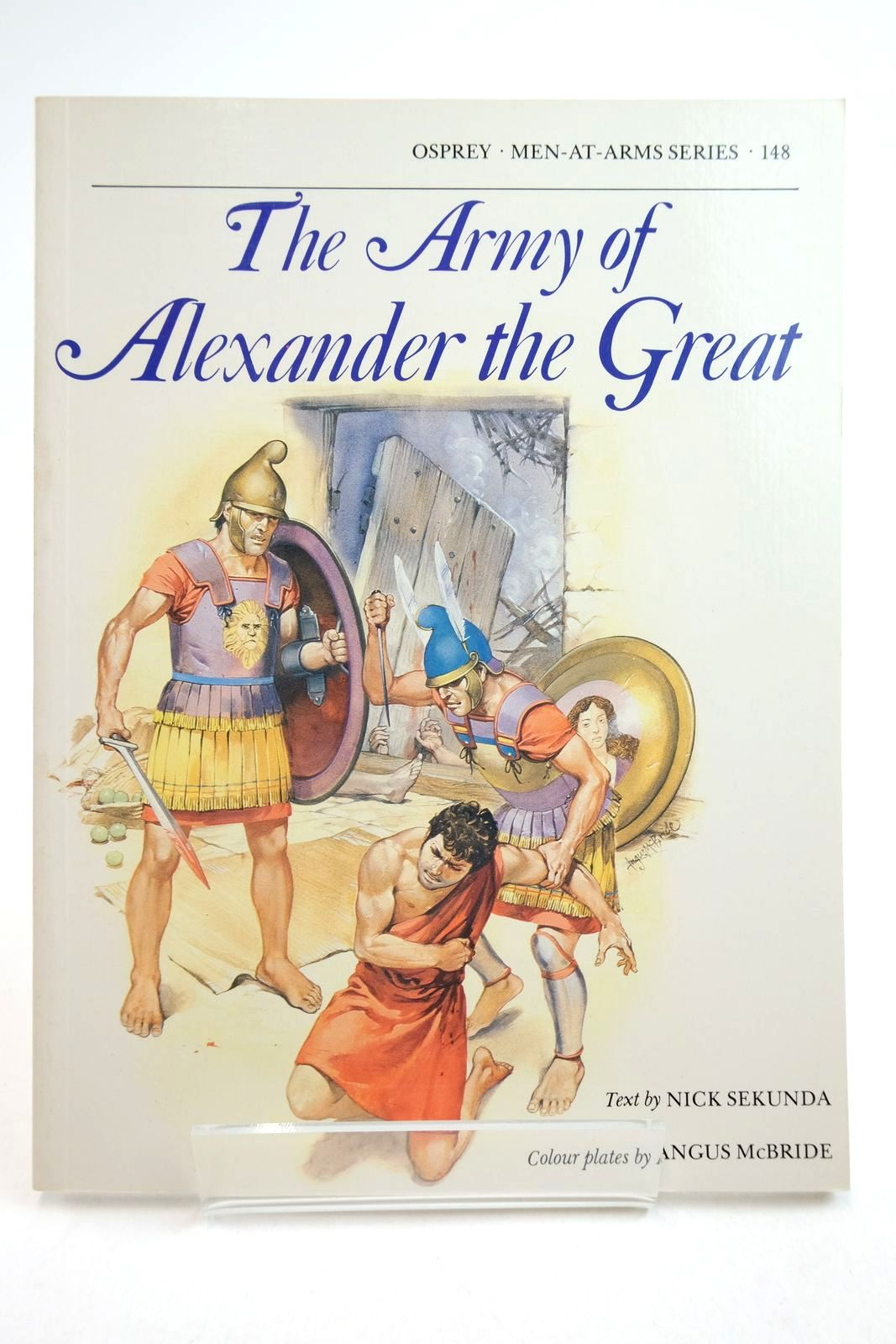 Photo of THE ARMY OF ALEXANDER THE GREAT (MEN-AT-ARMS)- Stock Number: 2134744