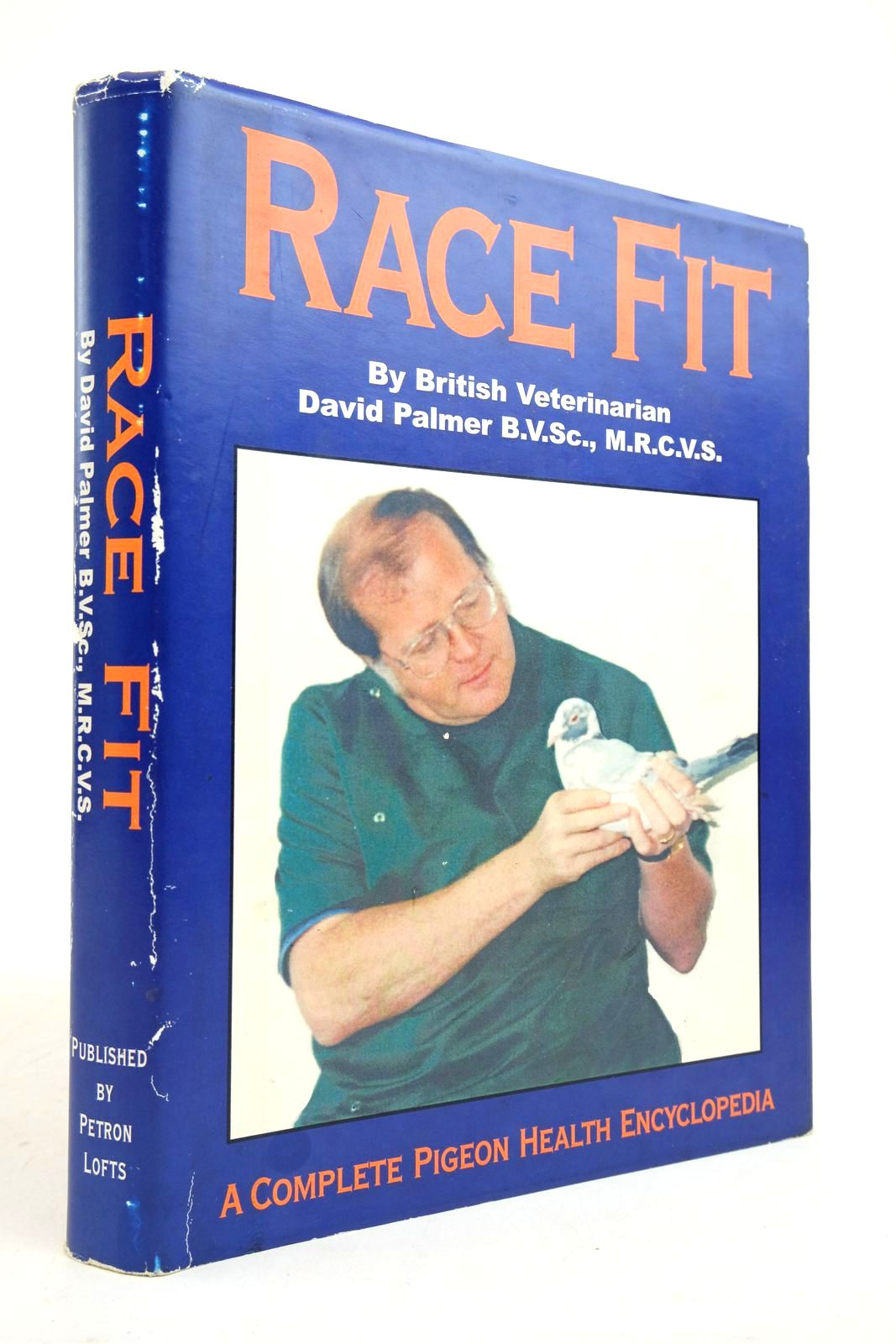 Photo of RACE FIT: A COMPLETE PIGEON HEALTH ENCYCLOPEDIA- Stock Number: 2134812
