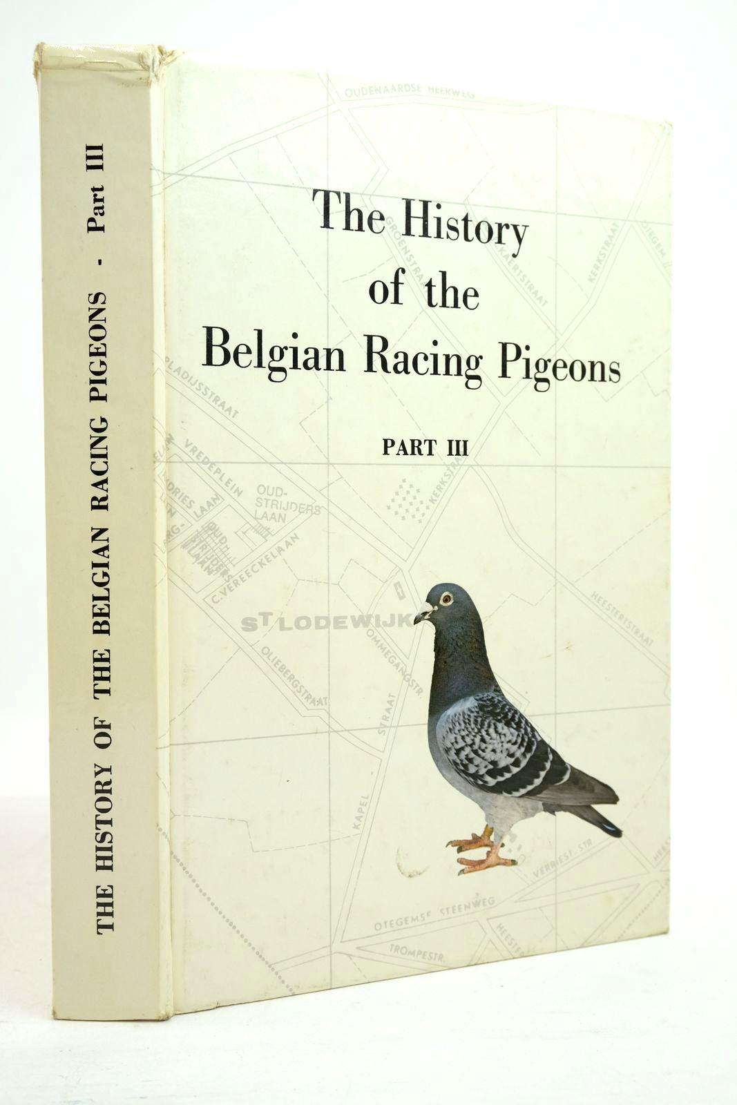 Photo of THE HISTORY OF BELGIAN RACING PIGEONS PART III- Stock Number: 2134818