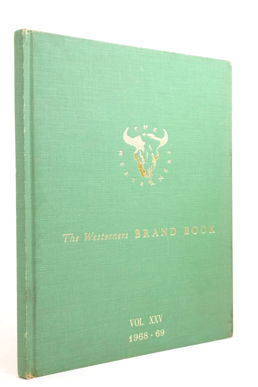 Photo of THE WESTERNERS BRAND BOOK VOLUME XXV MARCH 1968 TO FEBRUARY 1969 published by The Chicago Corral Of The Westerners (STOCK CODE: 2134829)  for sale by Stella & Rose's Books