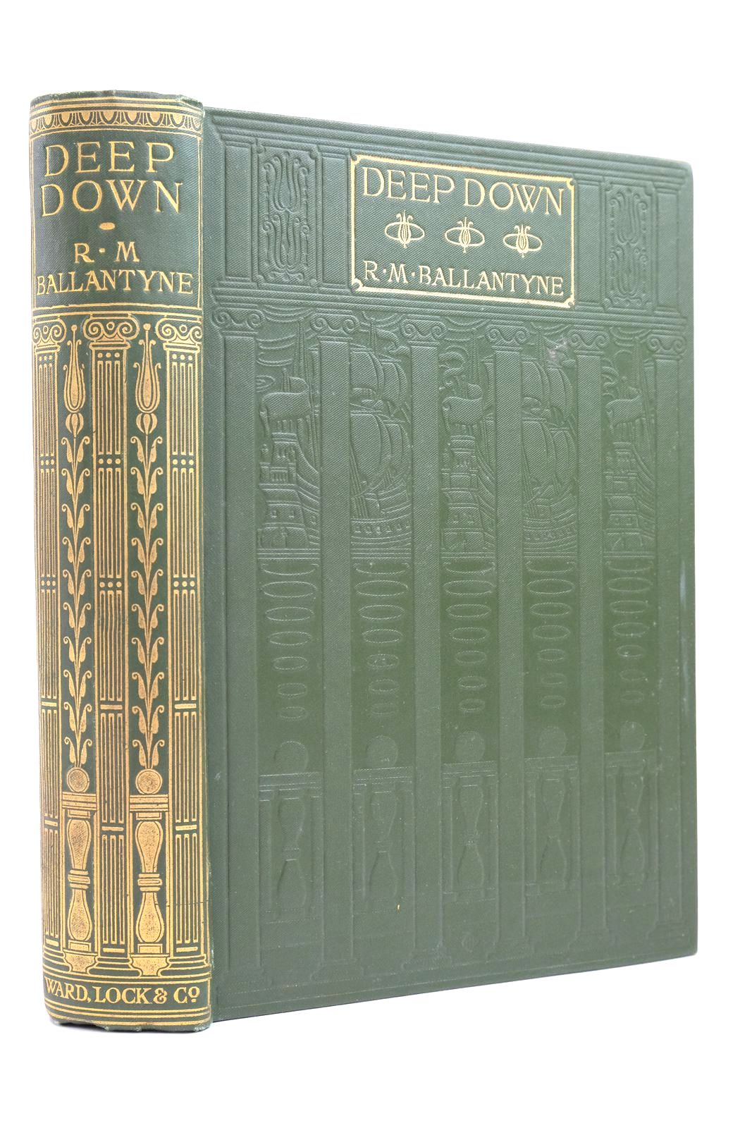 Photo of DEEP DOWN written by Ballantyne, R.M. published by Ward Lock & Co Ltd. (STOCK CODE: 2134838)  for sale by Stella & Rose's Books