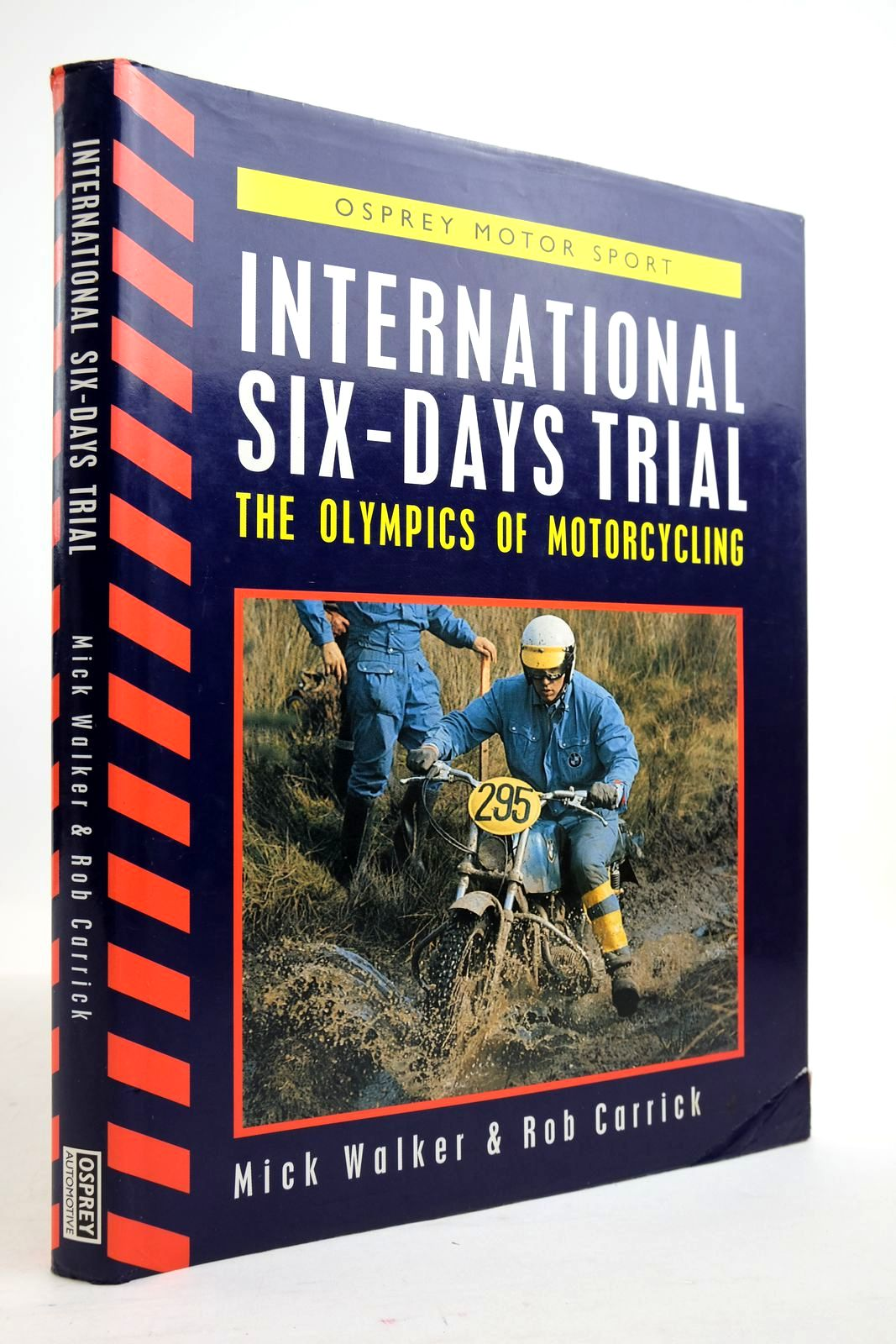 Photo of INTERNATIONAL SIX-DAYS' TRIAL: THE OLYMPICS OF MOTORCYCLING written by Walker, Mick Carrick, Rob published by Osprey Automotive (STOCK CODE: 2134894)  for sale by Stella & Rose's Books