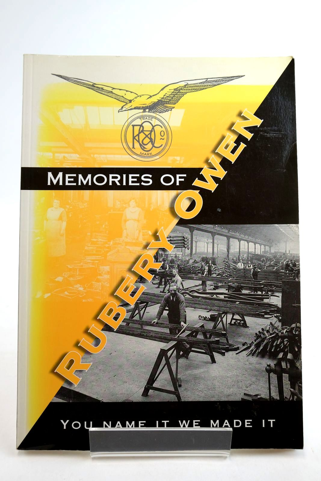 Photo of MEMORIES OF RUBERY OWEN written by Owen, R.J. published by Neate Publishing Ltd (STOCK CODE: 2134896)  for sale by Stella & Rose's Books