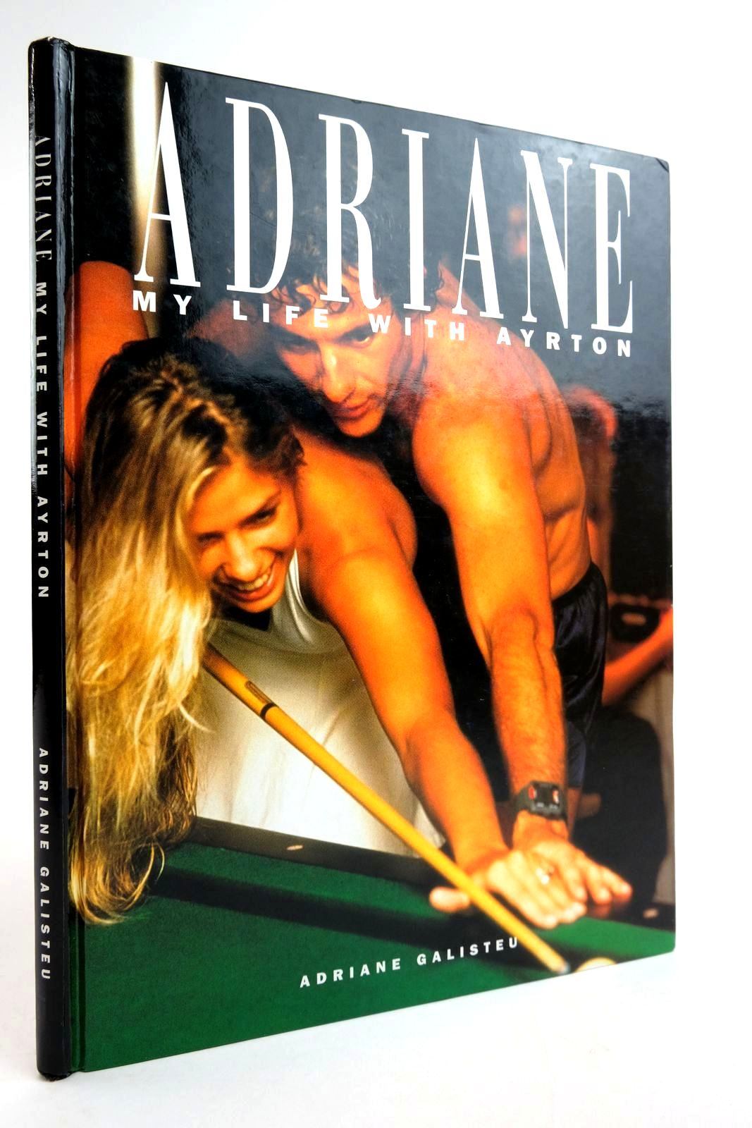 Photo of ADRIANE MY LIFE WITH AYRTON written by Galisteu, Adriane published by APA Publications (STOCK CODE: 2135003)  for sale by Stella & Rose's Books