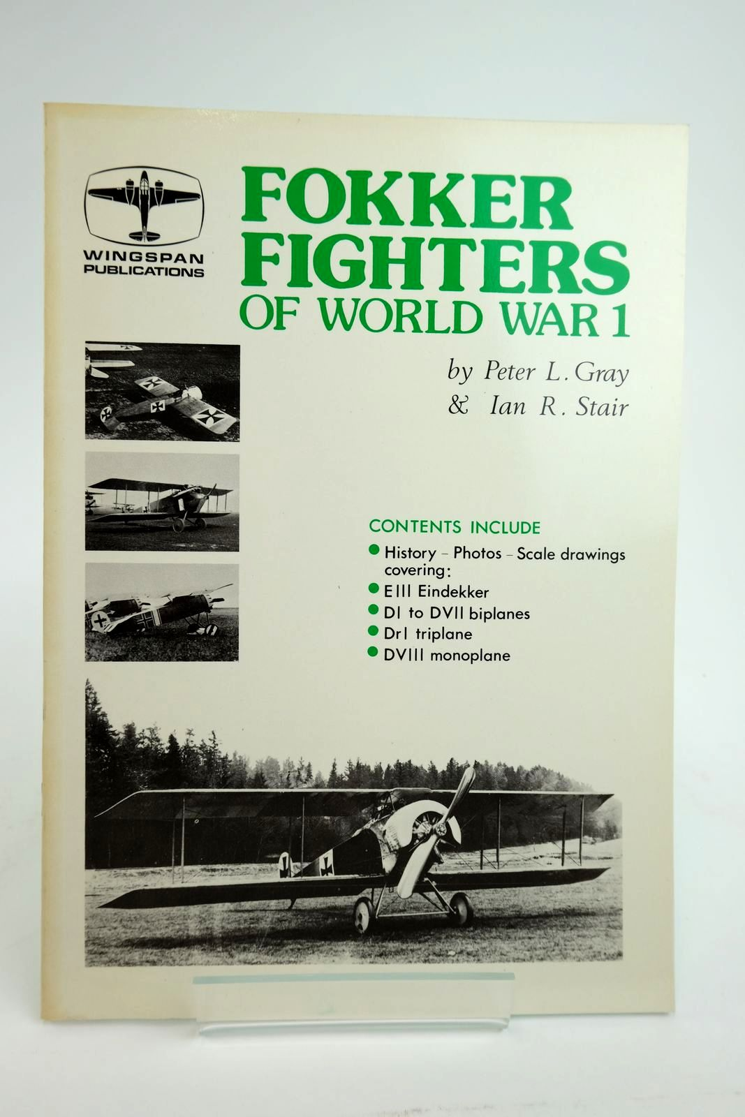 Photo of FOKKER FIGHTERS OF WORLD WAR 1 written by Gray, Peter L. Stair, Ian R. published by Vintage Aviation Publications Ltd. (STOCK CODE: 2135034)  for sale by Stella & Rose's Books