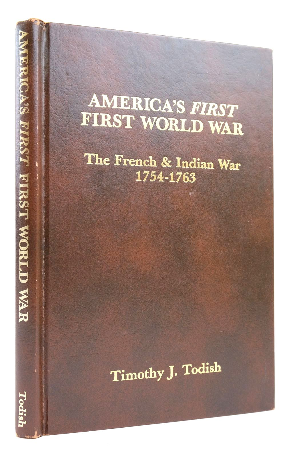 Photo of AMERICA'S FIRST FIRST WORLD WAR: THE FRENCH & INDIAN WAR 1754-1763- Stock Number: 2135051