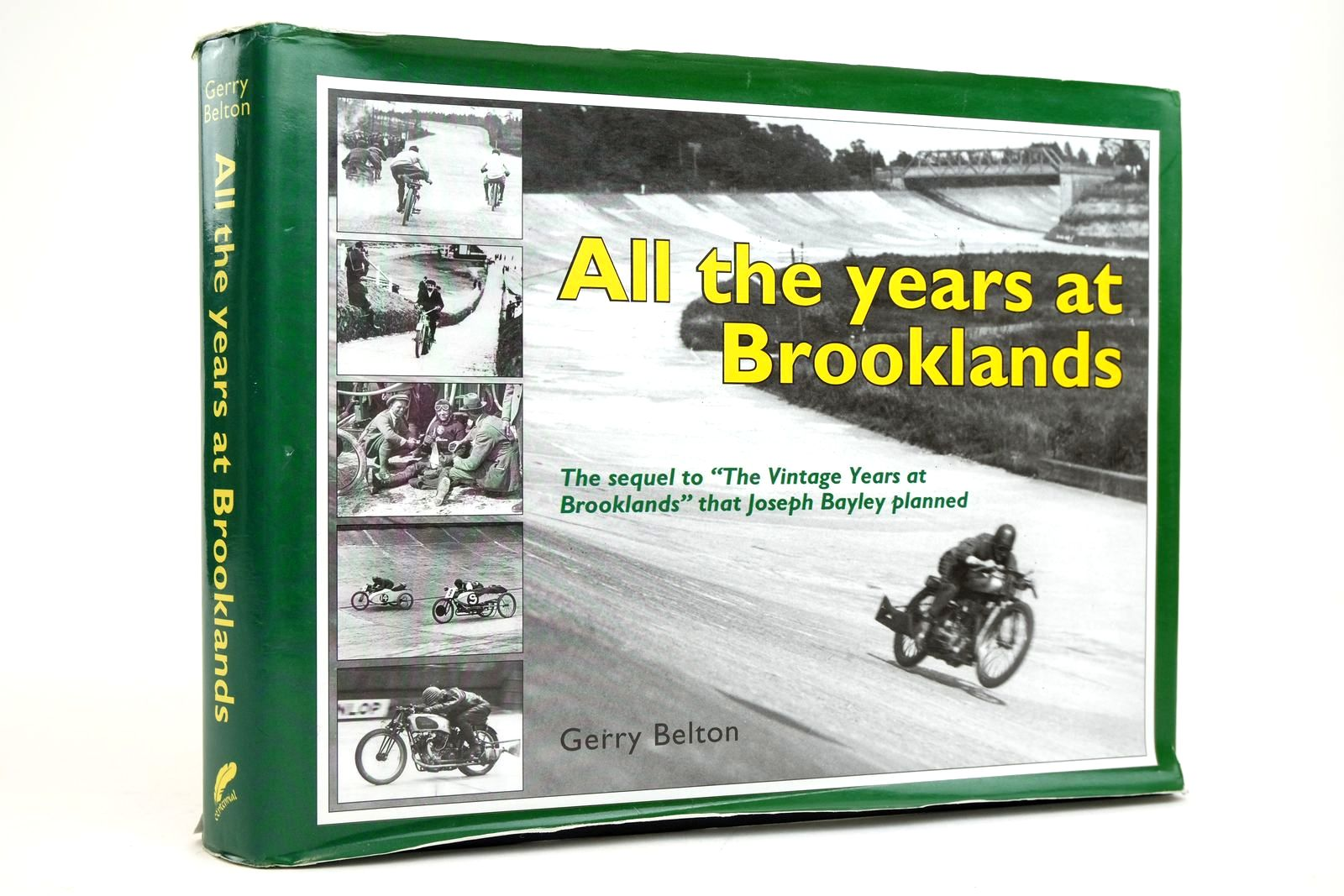 Photo of ALL THE YEARS AT BROOKLANDS written by Belton, Gerry published by Centennial Publishing (STOCK CODE: 2135053)  for sale by Stella & Rose's Books