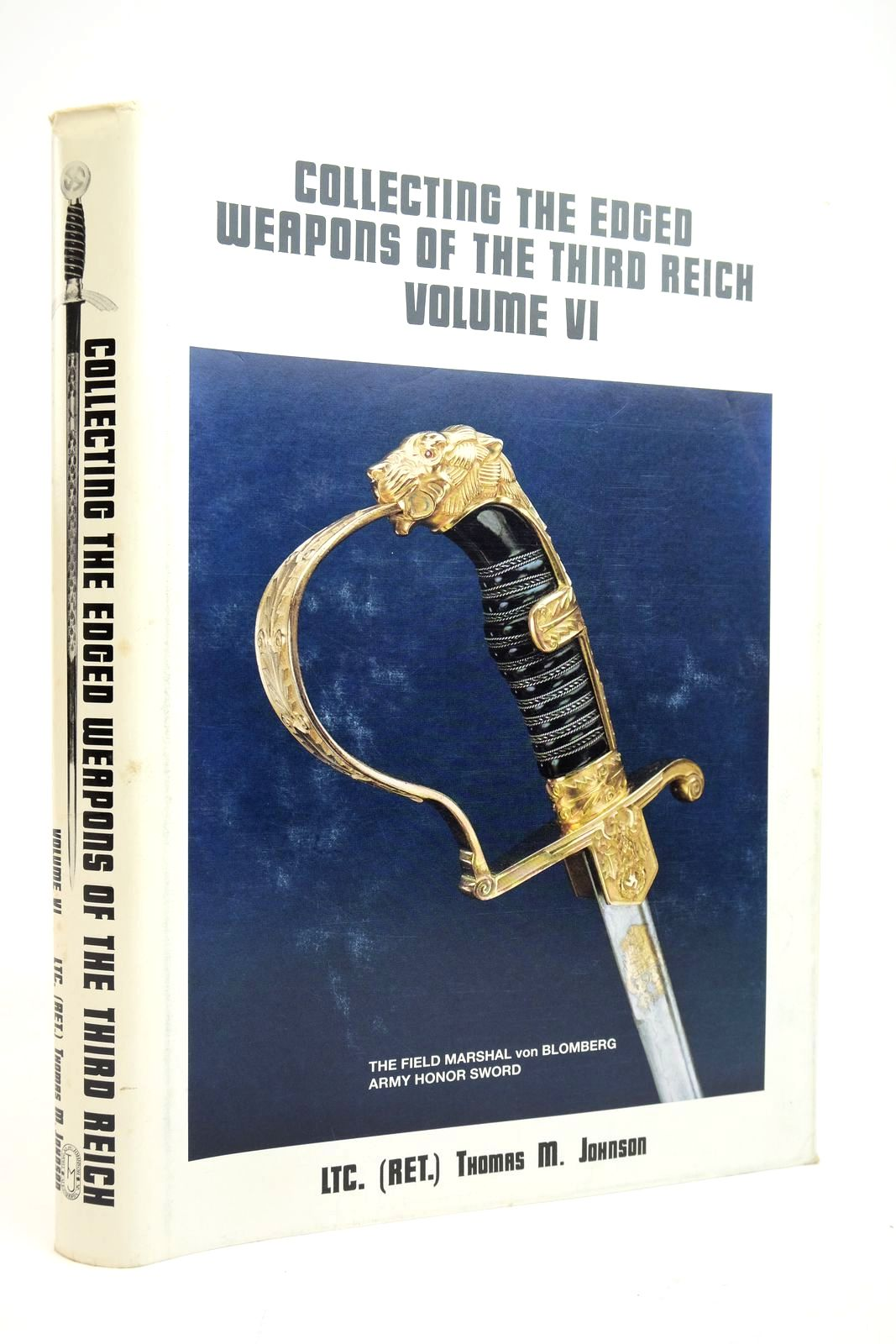 Photo of COLLECTING THE EDGED WEAPONS OF THE THIRD REICH VOLUME VI- Stock Number: 2135064