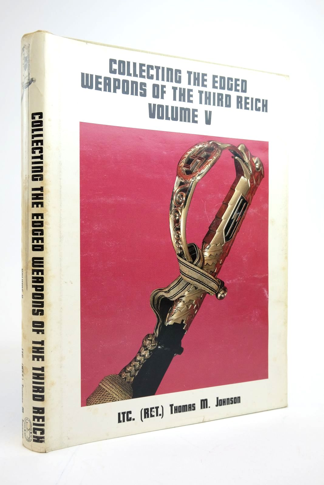 Photo of COLLECTING THE EDGED WEAPONS OF THE THIRD REICH VOLUME V- Stock Number: 2135073