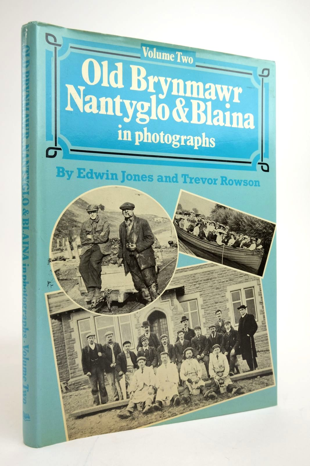 Photo of OLD BRYNMAWR, NANTYGLO AND BLAINA IN PHOTOGRAPHS VOLUME TWO- Stock Number: 2135078
