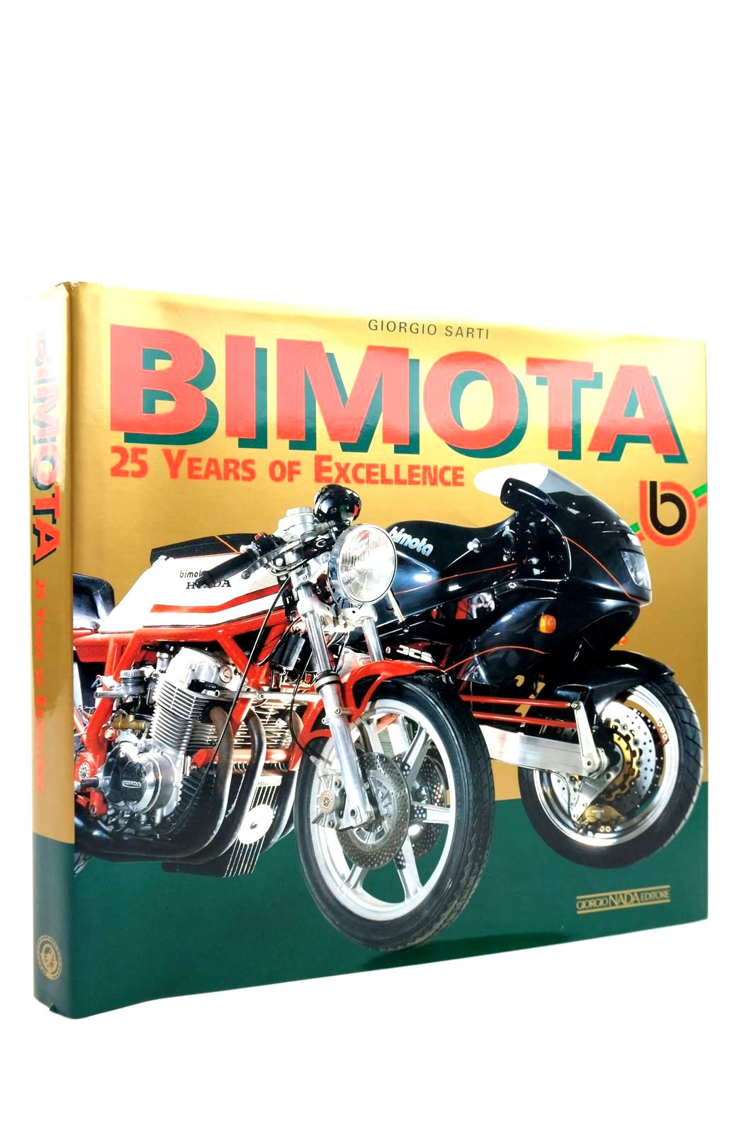 Photo of BIMOTA: 25 YEARS OF EXCELLENCE written by Sarti, Giorgio published by Giorgio Nada Editore (STOCK CODE: 2135136)  for sale by Stella & Rose's Books