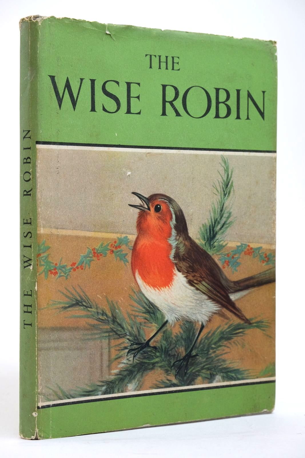 Photo of THE WISE ROBIN written by Barr, Noel illustrated by Hickling, P.B. published by Wills & Hepworth Ltd. (STOCK CODE: 2135159)  for sale by Stella & Rose's Books