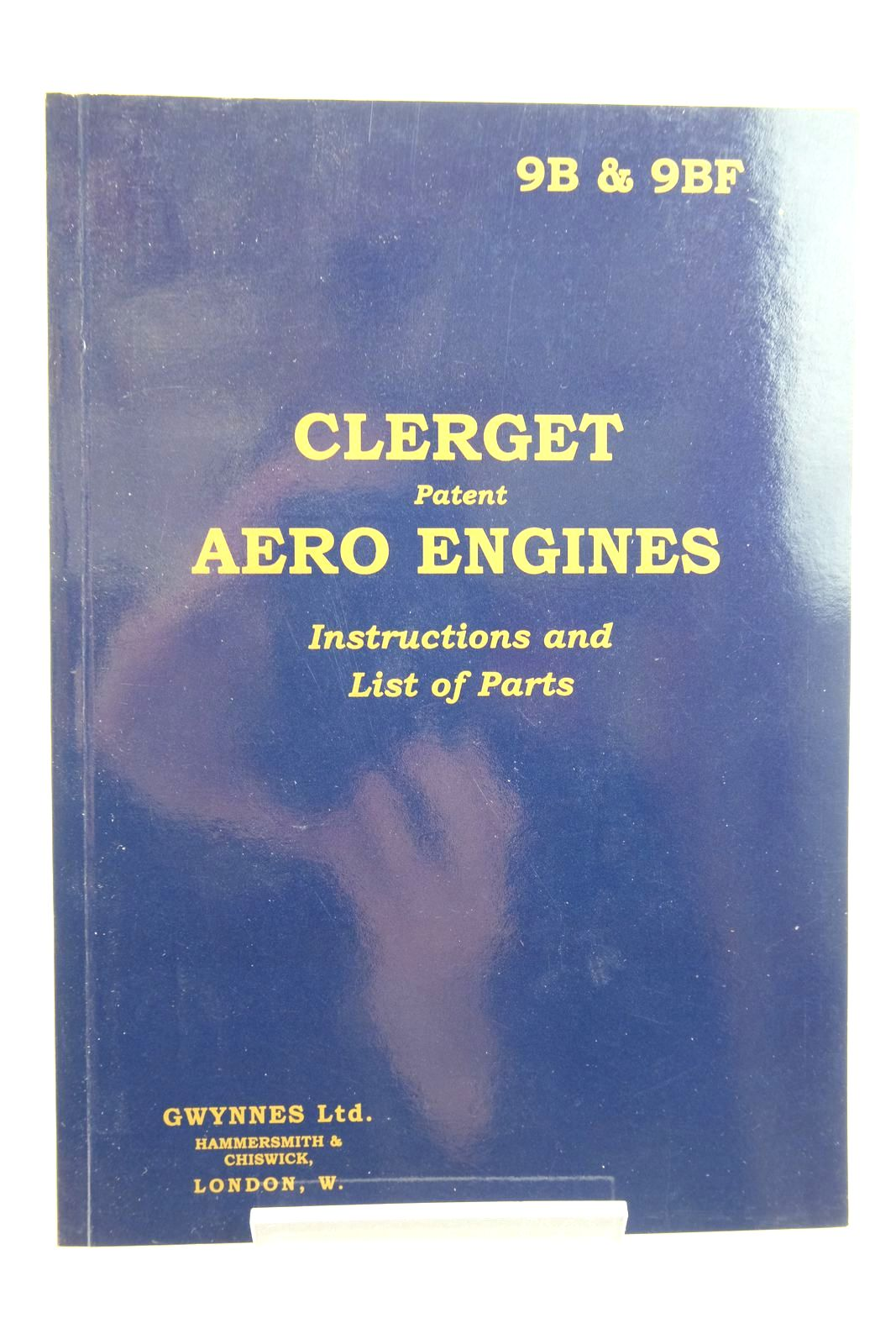 Photo of CLERGET PATENT AERO ENGINES: INSTRUCTIONS AND LIST OF PARTS- Stock Number: 2135200