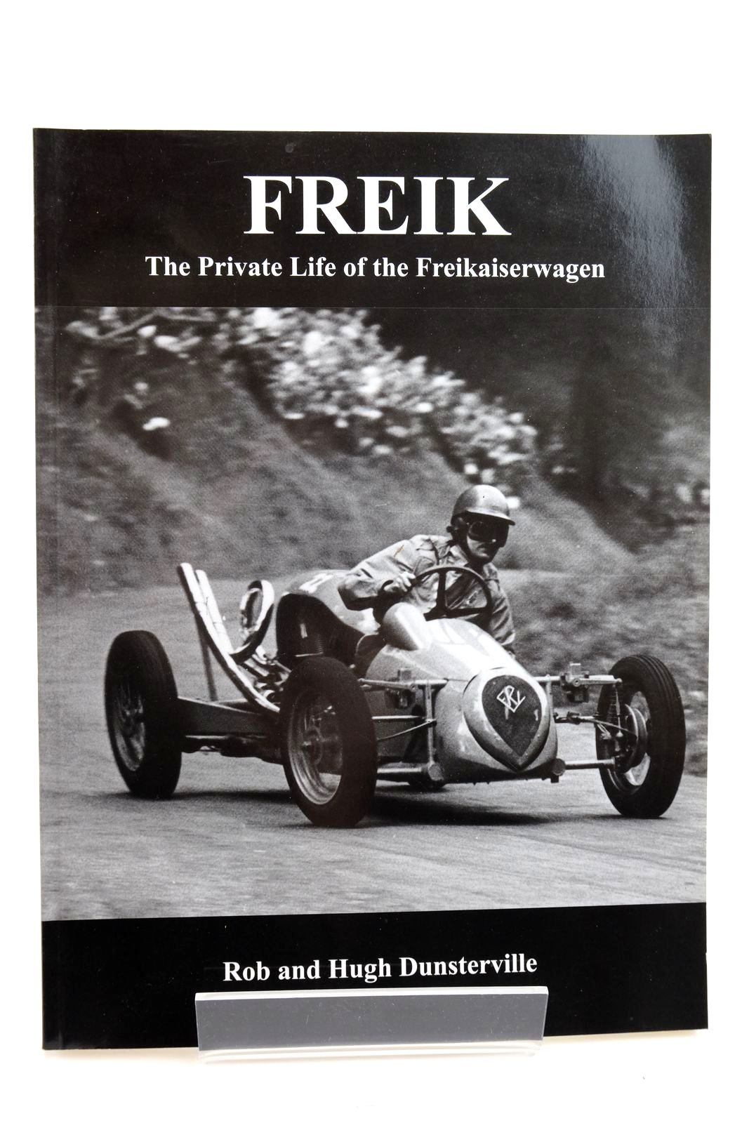 Photo of FREIK THE PRIVATE LIFE OF THE FREIKAISERWAGEN written by Dunstervill, Rob Dunsterville, Hugh published by Midland Automobile Club (STOCK CODE: 2135203)  for sale by Stella & Rose's Books