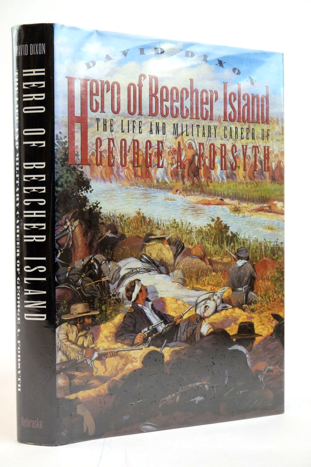 Photo of HERO OF BEECHER ISLAND: THE LIFE AND MILITARY CAREER OF GEORGE A. FORSYTH- Stock Number: 2135255
